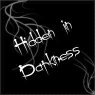 Hidden in Darkness