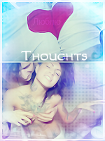 ►Thoughts◄